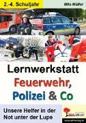Cover-Bild zu Lernwerkstatt Feuerwehr, Polizei & Co von Müller, Mila