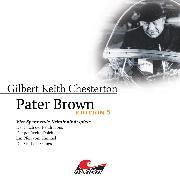 Cover-Bild zu Pater Brown, Edition 5: Vier Spannende Kriminalhörspiele (Audio Download) von Chesterton, Gilbert Keith
