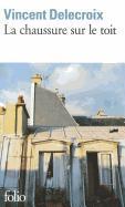 Cover-Bild zu Chaussure Sur Le Toit von Delecroix, Vince