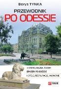 Cover-Bild zu Przewodnik po Odessie (eBook) von Tynka, Borys