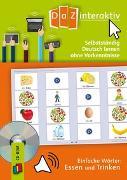 Cover-Bild zu DaZ interaktiv: Selbstständig Deutsch lernen ohne Vorkenntnisse - einfache Wörter: Essen und Trinken (Schullizenz) von Redaktionsteam Verlag an der Ruhr