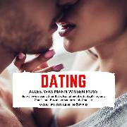 Cover-Bild zu Dating - Alles was Mann wissen muss (Audio Download)