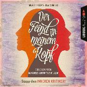 Cover-Bild zu Der Feind in meinem Kopf (Audio Download)