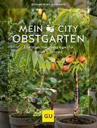Cover-Bild zu Mein City-Obstgarten von Mecklenburg, Elisabeth