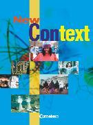 Cover-Bild zu New Context, Allgemeine Ausgabe, Schülerbuch von Derkow-Disselbeck, Barbara