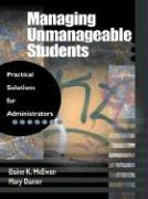 Cover-Bild zu McEwan-Adkins, Elaine K.: Managing Unmanageable Students