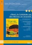 Cover-Bild zu »Törtel, die Schildkröte aus dem McGrün« im Unterricht von Schäfer-Munro, Regine