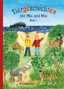 Cover-Bild zu Tiergeschichten mit Mia und Mio - Band 1 von Erdmann, Bettina