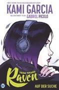 Cover-Bild zu Garcia, Kami: Teen Titans: Raven - Auf der Suche