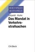 Cover-Bild zu Das Mandat in Verkehrsstrafsachen von Leipold, Klaus