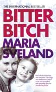 Cover-Bild zu Sveland, Maria: Bitter Bitch (eBook)