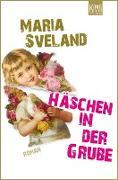 Cover-Bild zu Sveland, Maria: Häschen in der Grube (eBook)