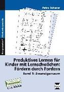 Cover-Bild zu Produktives Lernen für Kinder mit Lernschwächen 1 von Scherer, Petra
