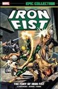 Cover-Bild zu Thomas, Roy: Iron Fist Epic Collection: The Fury of Iron Fist