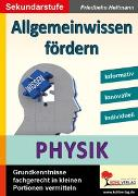 Cover-Bild zu Allgemeinwissen fördern PHYSIK (eBook) von Heitmann, Friedhelm