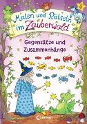 Cover-Bild zu Malen und Rätseln im Zauberwald - Gegensätze und Zusammenhänge von Beurenmeister, Corina (Illustr.)