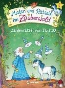 Cover-Bild zu Malen und Rätseln im Zauberwald - Zahlenrätsel von 1 bis 10 von Beurenmeister, Corina (Illustr.)