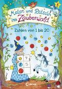 Cover-Bild zu Malen und Rätseln im Zauberwald - Zahlen von 1 bis 20 von Beurenmeister, Corina (Illustr.)