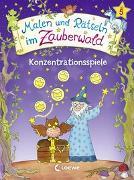Cover-Bild zu Malen und Rätseln im Zauberwald - Konzentrationsspiele von Beurenmeister, Corina (Illustr.)