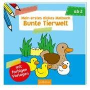 Cover-Bild zu Mein erstes dickes Malbuch Bunte Tierwelt von Beurenmeister, Corina (Illustr.)