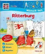 Cover-Bild zu WAS IST WAS Junior Mitmach-Heft Ritterburg von Schuck, Sabine