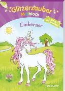 Cover-Bild zu Glitzerzauber Malblock Einhörner von Beurenmeister, Corina (Illustr.)