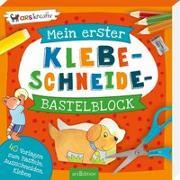 Cover-Bild zu Mein erster Klebe-Schneide-Bastelblock von Beurenmeister, Corina (Illustr.)