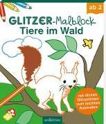 Cover-Bild zu Glitzer-Malblock Tiere im Wald von Beurenmeister, Corina (Illustr.)