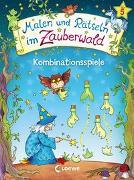 Cover-Bild zu Malen und Rätseln im Zauberwald - Kombinationsspiele von Beurenmeister, Corina (Illustr.)