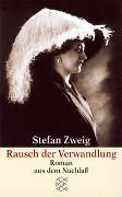 Cover-Bild zu Rausch der Verwandlung - Gesammelte Werke in Einzelbänden von Zweig, Stefan
