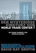 Cover-Bild zu Griffin, Prof. David Ray: Der mysteriöse Einsturz von World Trade Center 7