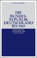 Cover-Bild zu Die Bundesrepublik Deutschland (eBook) von Morsey, Rudolf
