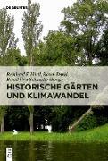 Cover-Bild zu Historische Gärten und Klimawandel (eBook) von Hüttl, Reinhard F. (Hrsg.)