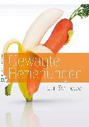 Cover-Bild zu Gewagte Beziehungen (eBook) von Schneider, Holm