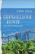 Cover-Bild zu Sola, Yann: Gefährliche Ernte