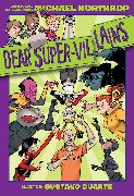 Cover-Bild zu Northrop, Michael: Dear DC Super-Villains