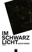 Cover-Bild zu Weber, David: Im Schwarzlicht