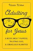 Cover-Bild zu Weber, Kristin: Adulting for Jesus (eBook)