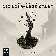 Cover-Bild zu Meister, Derek: Die schwarze Stadt Staffel 01 (Audio Download)