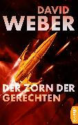 Cover-Bild zu Weber, David: Der Zorn der Gerechten (eBook)