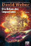 Cover-Bild zu Weber, David: Die Erben des Imperiums (eBook)