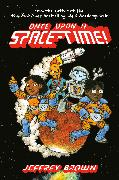 Cover-Bild zu Brown, Jeffrey: Once Upon a Space-Time!