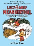 Cover-Bild zu Brown, Jeffrey: Lucy & Andy Neanderthal: The Stone Cold Age