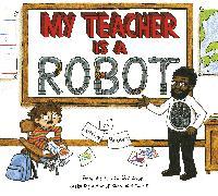 Cover-Bild zu Brown, Jeffrey: My Teacher is a Robot