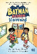 Cover-Bild zu Brown, Jeffrey: Batman and Robin and Howard
