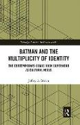 Cover-Bild zu Brown, Jeffrey A.: Batman and the Multiplicity of Identity