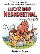 Cover-Bild zu Brown, Jeffrey: Lucy & Andy Neanderthal