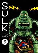 Cover-Bild zu Brown, Jeffrey: Sulk Volume 3: The Kind of Strength That Comes From Madness