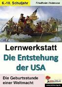 Cover-Bild zu Lernwerkstatt Die Entstehung der USA (eBook) von Heitmann, Friedhelm