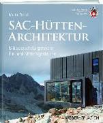 Cover-Bild zu SAC-Hüttenarchitektur